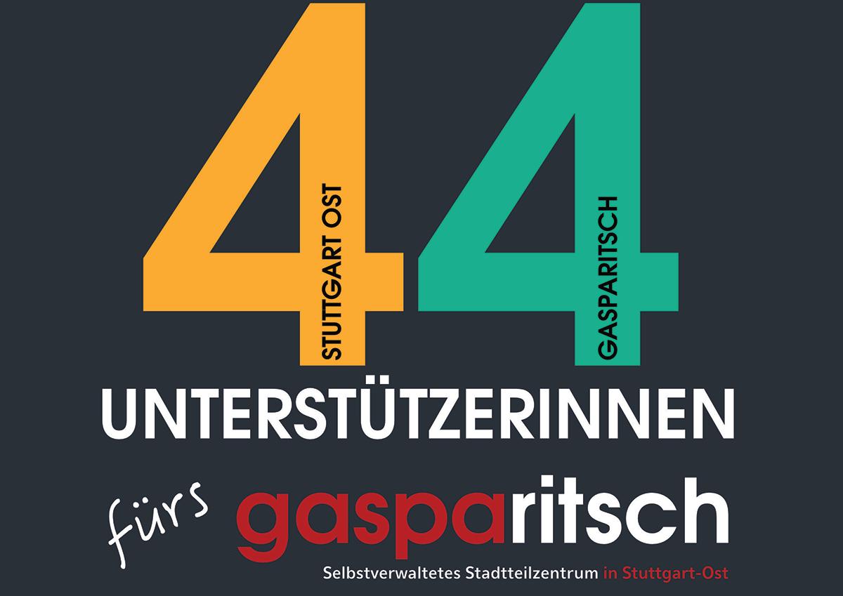 44 UnterstützerInnen fürs Gasparitsch